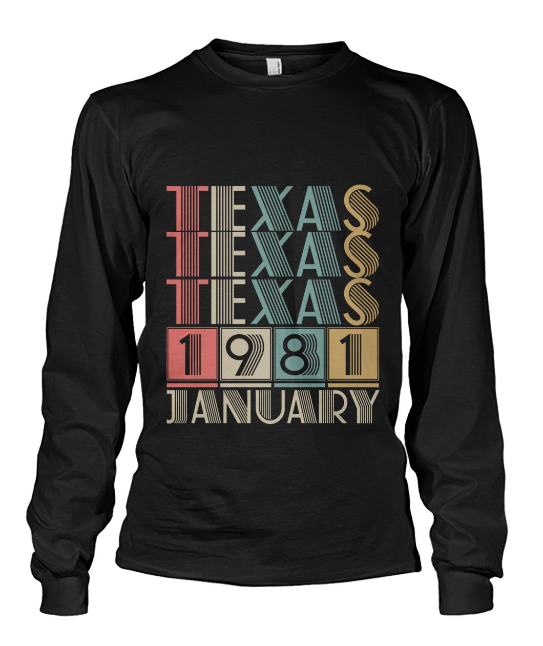 Born in Texas in January 1981 t shirt-Short Sleeves - TEEHOT.COM