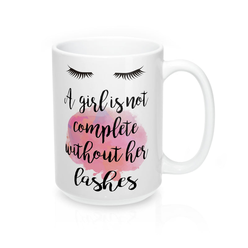 A Girl Is Not Complete Without Her Lashes Quote Mug - Zuzi's