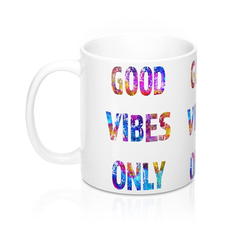 Good Vibes Only Quote Mug - Zuzi's