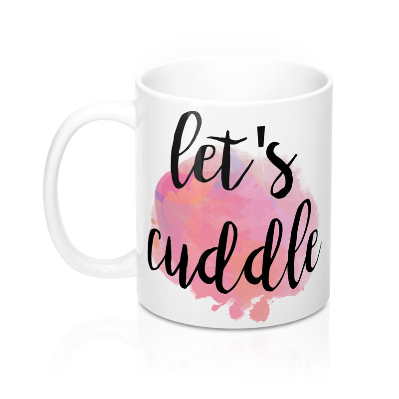 Let's Cuddle Quote Mug - Zuzi's