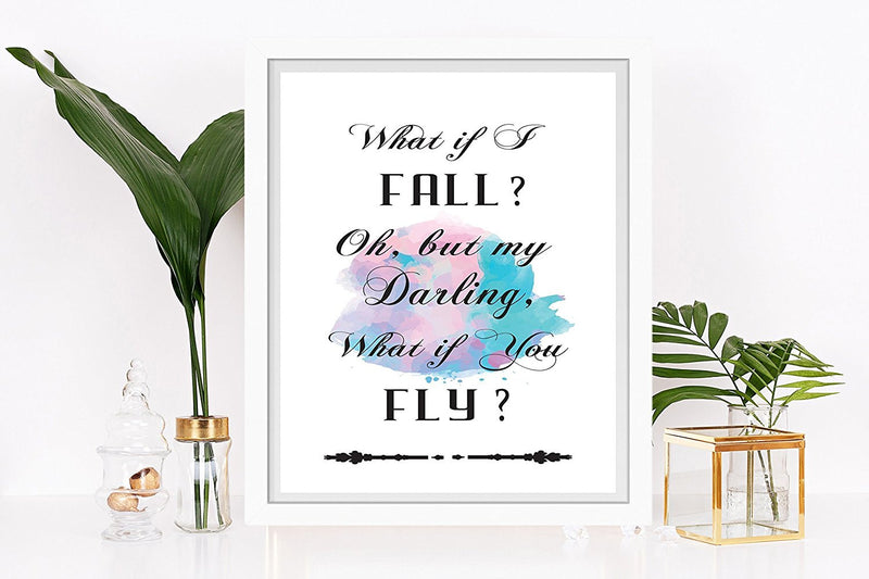 What if I Fall Oh but my darling what if you fly inspirational Quote Art - Unframed - Zuzi's