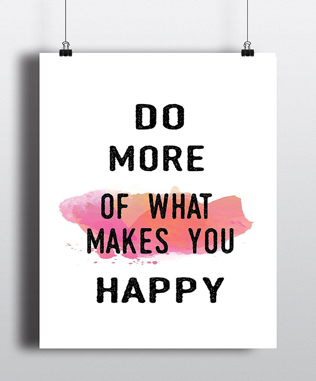 Do More of What Makes You Happy Quote Art Print - Unframed - Zuzi's