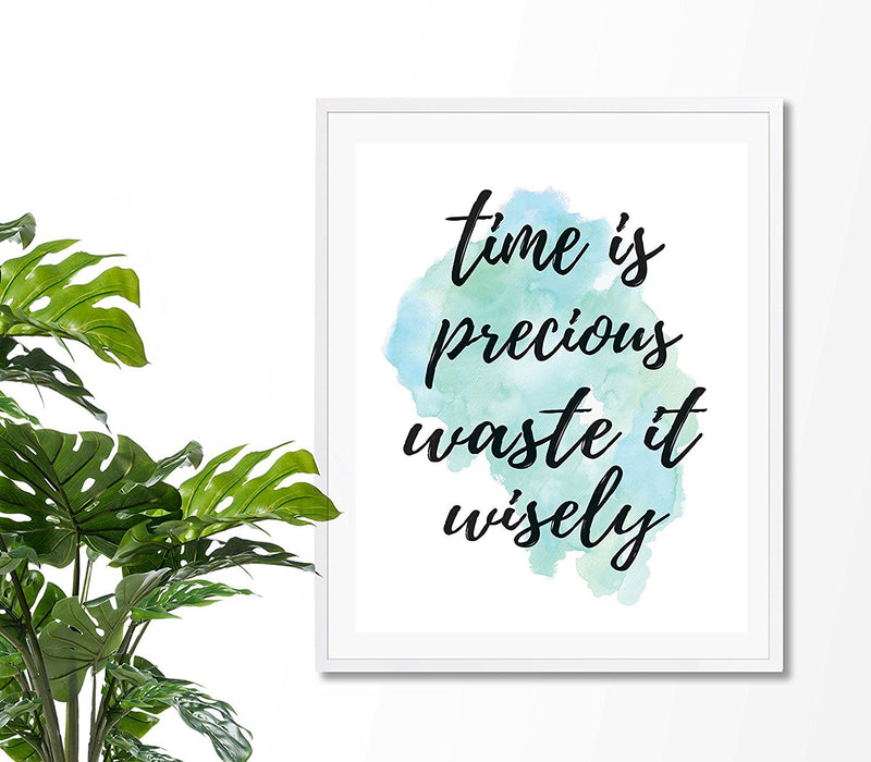 Time is precious Quote Art Print - Unframed