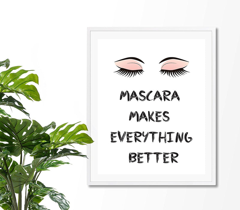 Mascara Makes Everything Better Fashion Quote Art Print - Unframed - Zuzi's