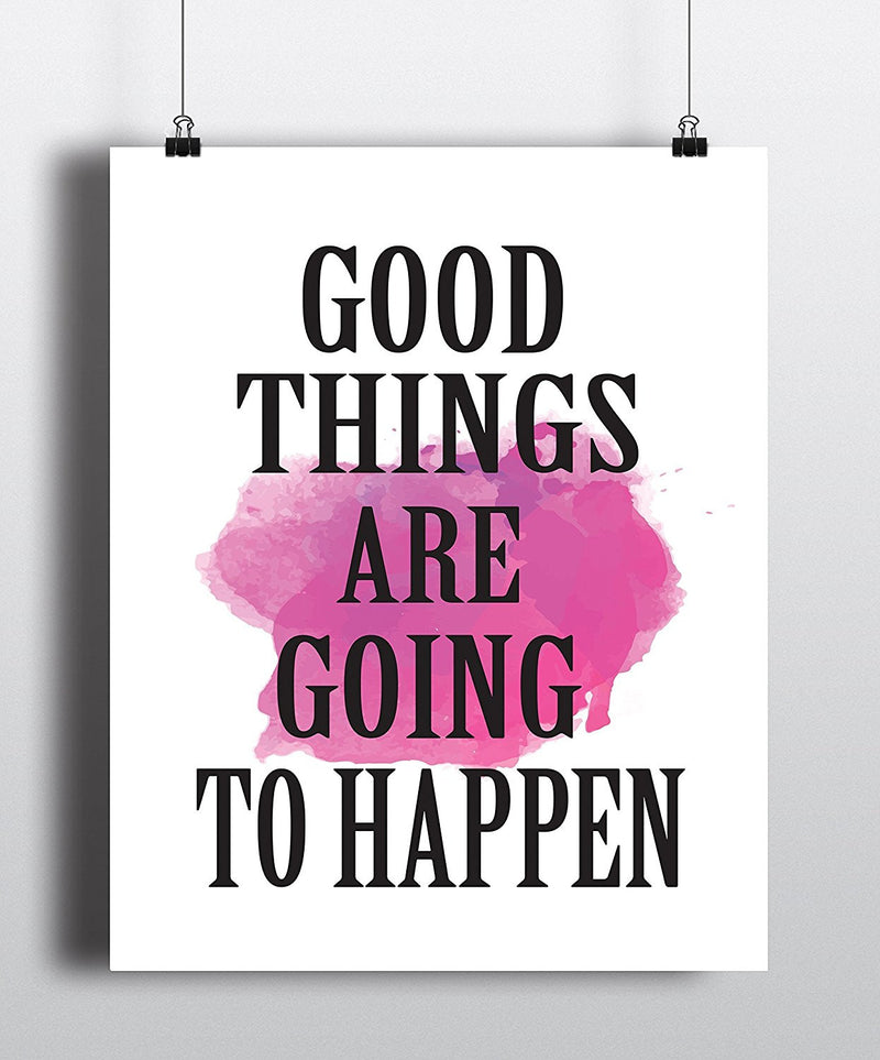 Good things are going to happen Art Print - Unframed - Zuzi's