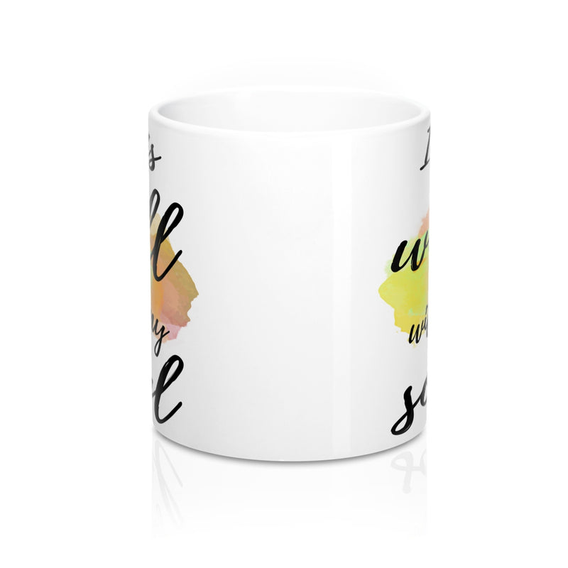It is well with my soul Quote Mug - Zuzi's