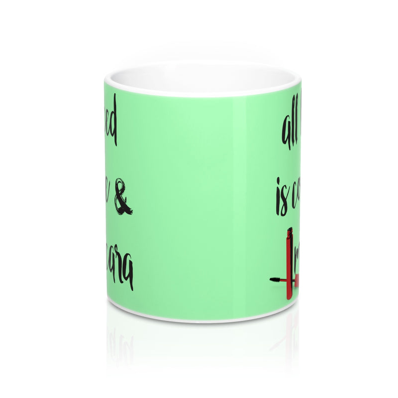 All I need is coffee and mascara Quote Mug - Zuzi's