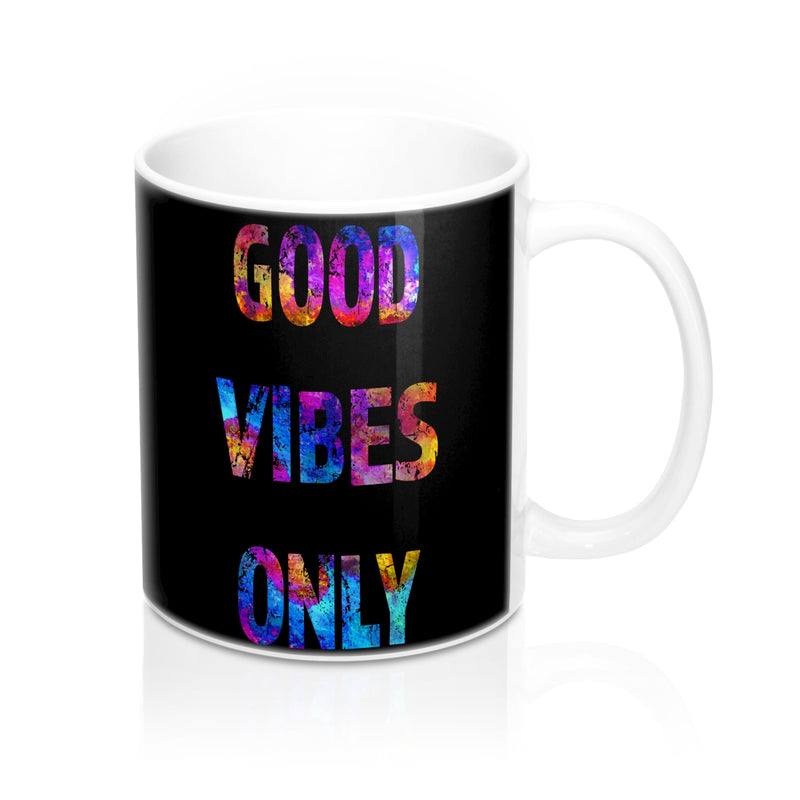 Good Vibes Only Quote Mug