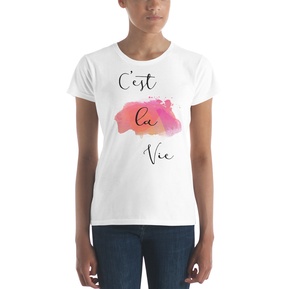 C'est La Vie Quote Women's T-shirt - Zuzi's