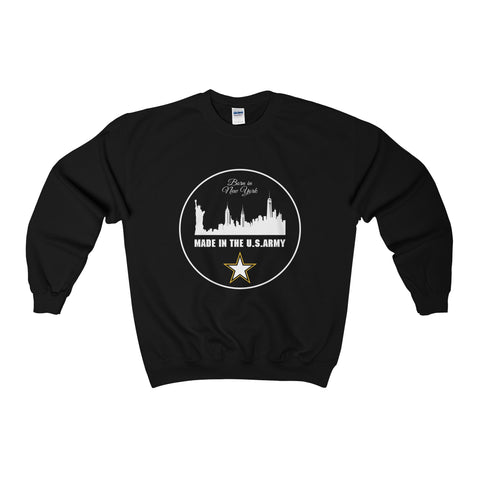 Born in New York, Made in the US ARMY Sweatshirt