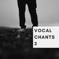 Vocal Chants 3