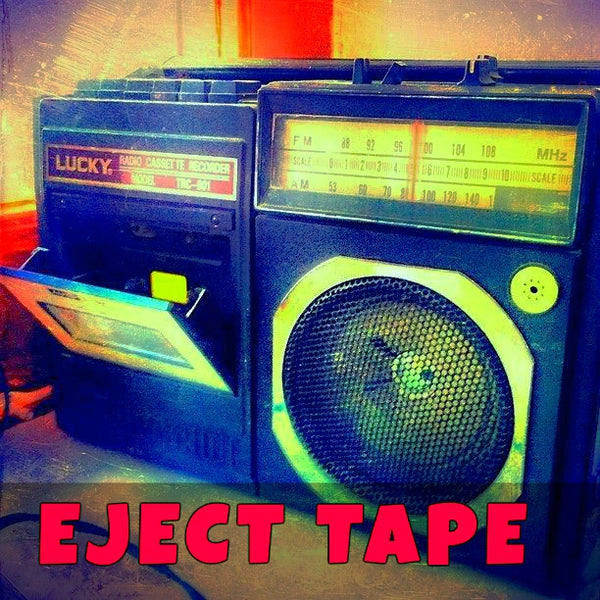 EJECT TAPE