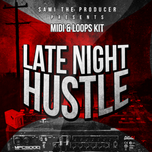 Load image into Gallery viewer, Late Night Hustle - Sonic Sound Supply - drum kits, construction kits, vst, loops and samples, free producer kits, producer sounds, make beats