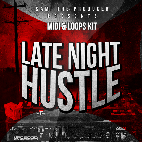 Late Night Hustle - Sonic Sound Supply - drum kits, construction kits, vst, loops and samples, free producer kits, producer sounds, make beats
