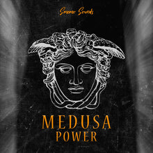 Load image into Gallery viewer, MEDUSA POWER