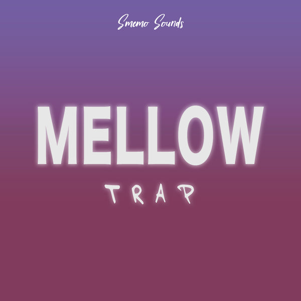 MELLOW Trap
