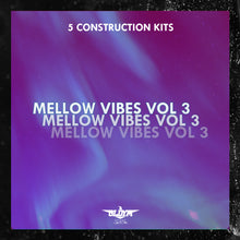 Load image into Gallery viewer, Mellow Vibes V3 - Sonic Sound Supply - drum kits, construction kits, vst, loops and samples, free producer kits, producer sounds, make beats