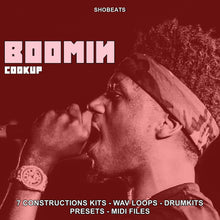 Load image into Gallery viewer, BOOMIN COOKUP - Sonic Sound Supply - drum kits, construction kits, vst, loops and samples, free producer kits, producer sounds, make beats