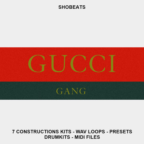GUCCI GANG - Sonic Sound Supply - drum kits, construction kits, vst, loops and samples, free producer kits, producer sounds, make beats
