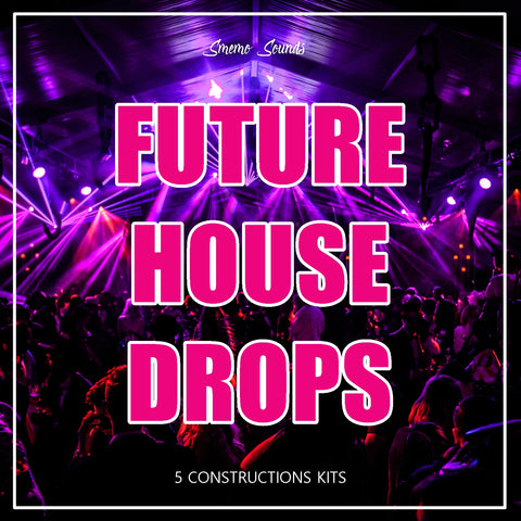 FUTURE HOUSE DROPS - Sonic Sound Supply - drum kits, construction kits, vst, loops and samples, free producer kits, producer sounds, make beats