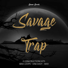 Load image into Gallery viewer, SAVAGE TRAP - Sonic Sound Supply - drum kits, construction kits, vst, loops and samples, free producer kits, producer sounds, make beats
