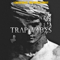 Trap Vibes - The Ultimate Trap Kit