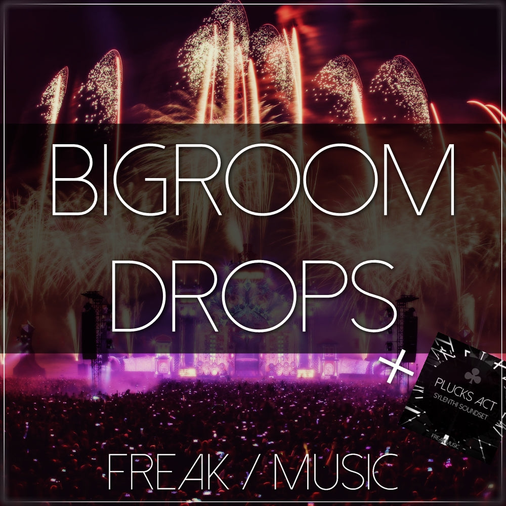 Bigroom Drops - Sonic Sound Supply - drum kits, construction kits, vst, loops and samples, free producer kits, producer sounds, make beats