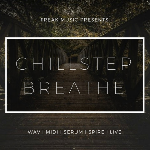 Chillstep Breathe - Sonic Sound Supply - drum kits, construction kits, vst, loops and samples, free producer kits, producer sounds, make beats