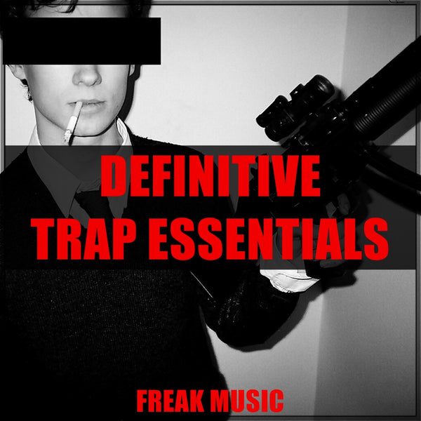 Definitive Trap Essentials