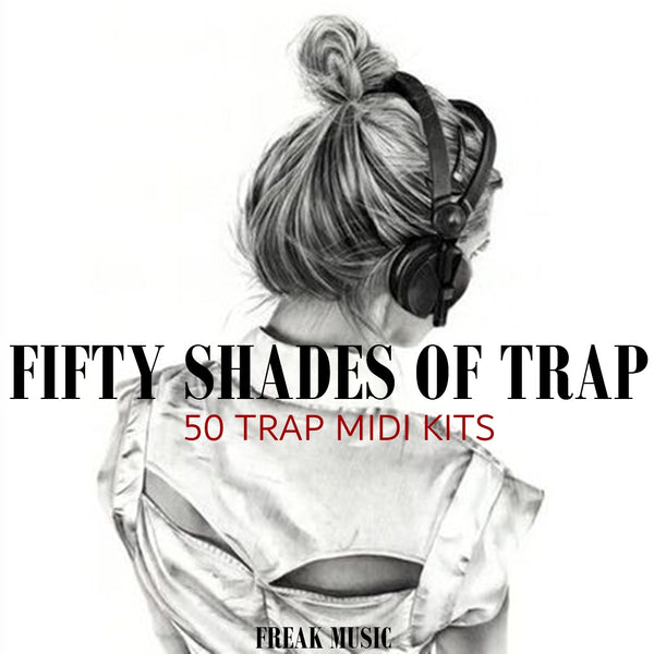 Fifty Shades of Trap