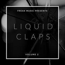 Load image into Gallery viewer, Liquid Claps 2 - Sonic Sound Supply - drum kits, construction kits, vst, loops and samples, free producer kits, producer sounds, make beats