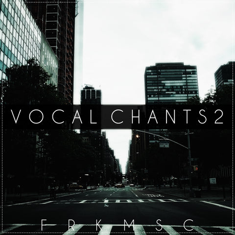 Vocal Chants 2