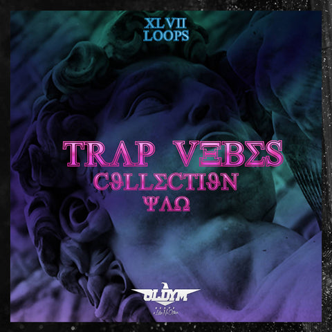 TRAP VIBES LOOPS COLLECTION (47 Loops)