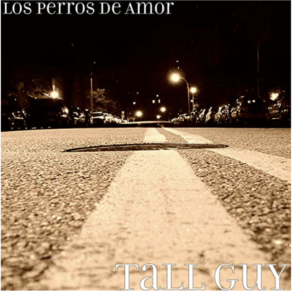 NEW SINGLE: The Tall Guy