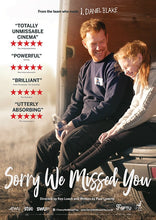 """Sorry We Missed You"" Poster - signed by director Ken Loach"