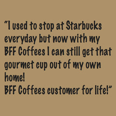 Bff_Customer_Testimonial_Fresh_Coffee_Delivered_To_Your_Door