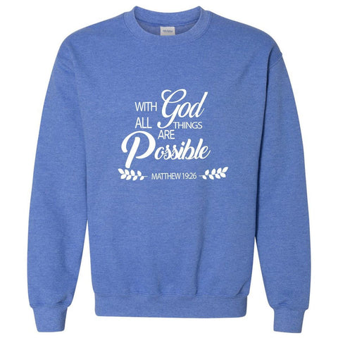 Sweatshirts - All Things Are Possible Christian Crewneck Unisex Sweatshirt