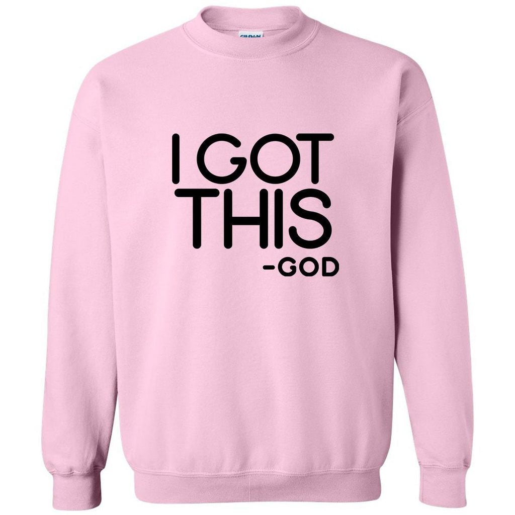Sweatshirts - I Got This Christian Crewneck Unisex Sweatshirt