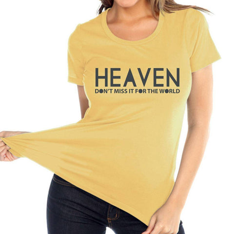 Image of T Shirt - Heaven, Don't Miss It Women's Christian Relaxed Fit Crewneck T Shirt