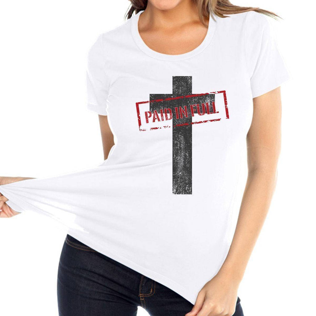 T Shirt - Paid In Full Cross Women's Christian Relaxed Fit Crewneck T Shirt