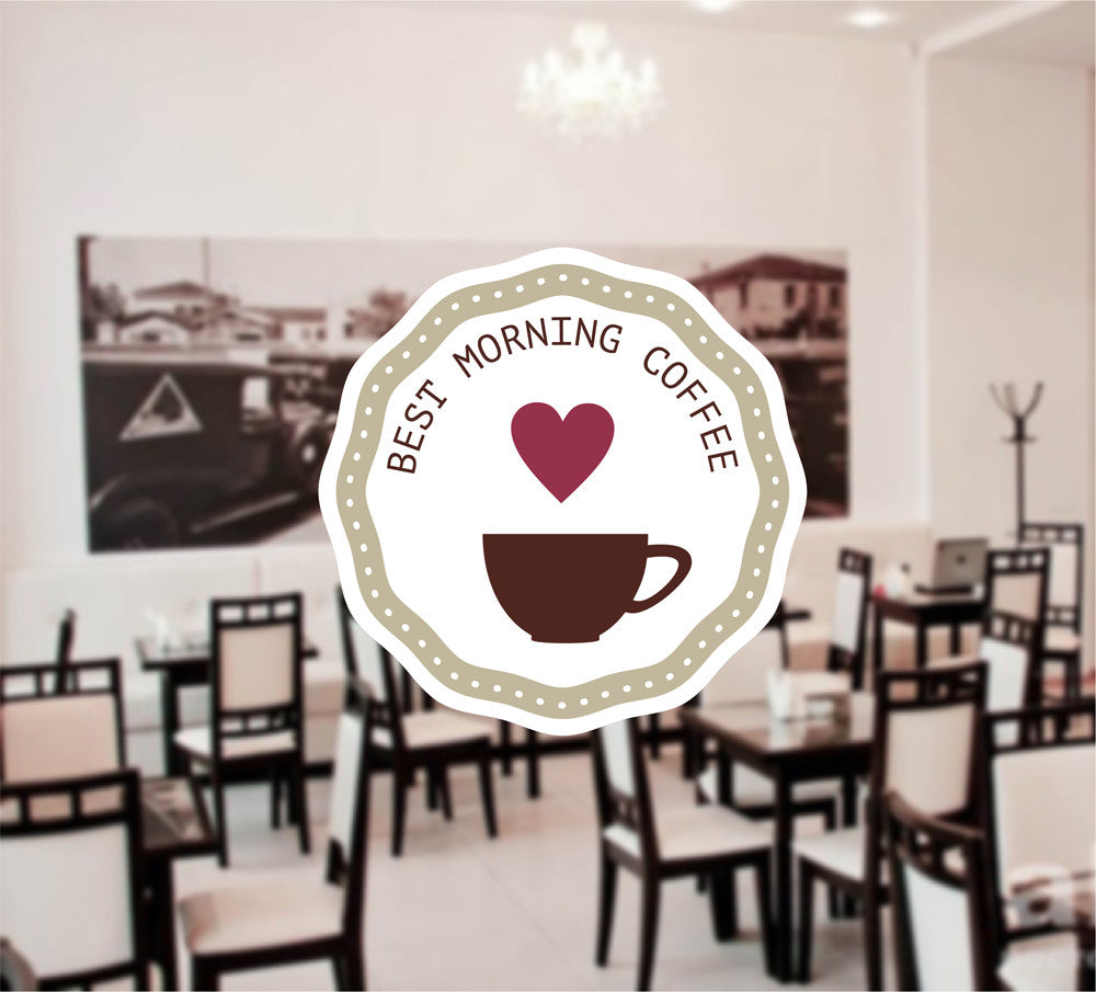 cik1334 Full Color Wall decal Best morning coffee cafe coffee shop restaurant