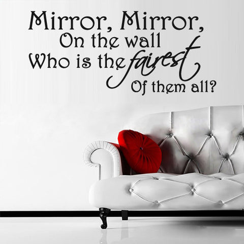 Wall Vinyl Decal Sticker Words Sign Quote Lettering Mirror Fairest All  z1162
