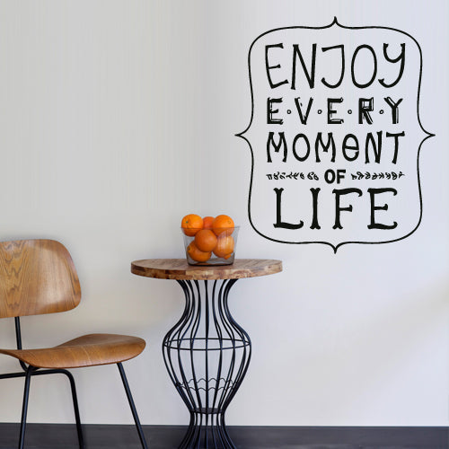 Wall Vinyl Decal Sticker Decal Words Sign Quote Enjoy Every Moment Of Stickersforlife