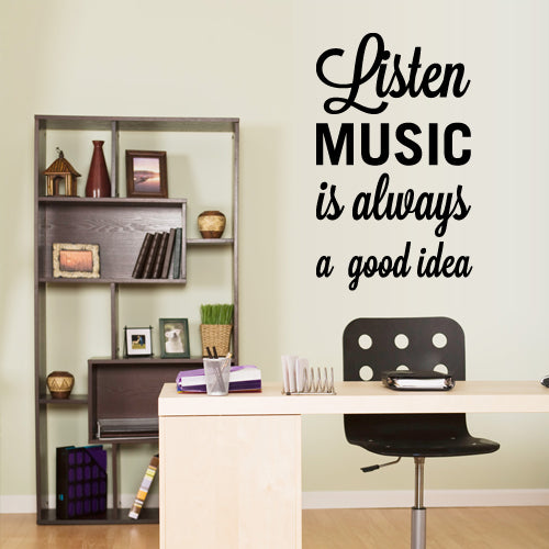 Wall Vinyl Decal Sticker Quote Lettering Words Listen Music Always Good Idea ( z3074
