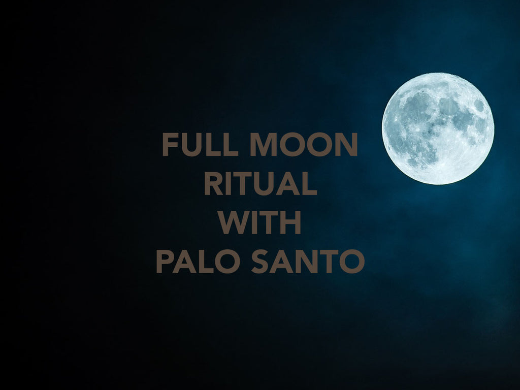 Full Moon Cleansing Ritual With Palo Santo