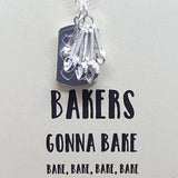 Bakers Gonna Bake Muffin Pan & Measuring Spoons Necklace
