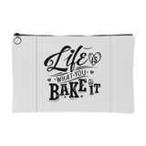 Life Is What You Bake It - Accessory Pouch