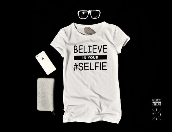 "T-shirt ""BELIEVE IN YOUR SELFIE""-T-Shirts-EnryPrint.com"