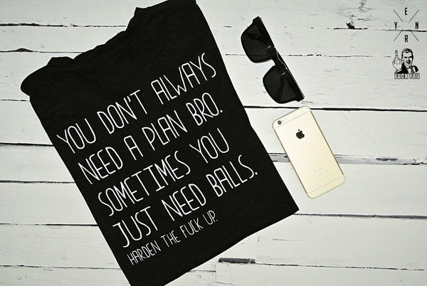 "T-shirt ""NEED A PLAN BRO""-T-Shirts-EnryPrint.com"