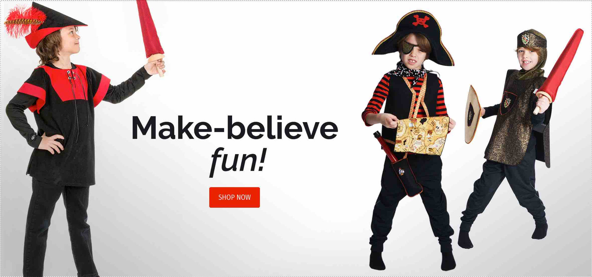 Image of kids wearing robin hood, pirate, and knight costumes. Text reads: Make-believe fun!
